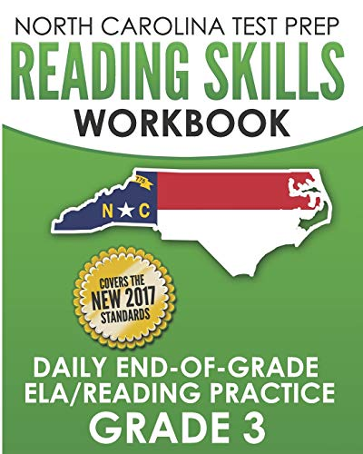 Compare Textbook Prices for NORTH CAROLINA TEST PREP Reading Skills Workbook Daily End-of-Grade ELA/Reading Practice Grade 3: Preparation for the EOG English Language Arts/Reading Tests  ISBN 9781729287507 by Hawas, E.