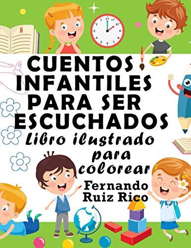 Cuentos infantiles para ser escuchados: Libro ilustrado para colorear (Edición gran tamaño 21,5 x 28 cm. - Emociones, valores, positividad y autoestima)