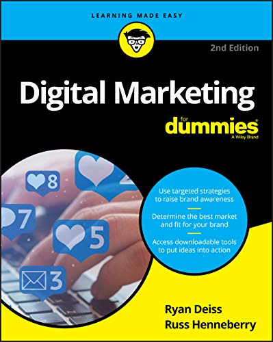 Compare Textbook Prices for Digital Marketing For Dummies,  For Dummies Business & Personal Finance 2 Edition ISBN 9781119660484 by Deiss