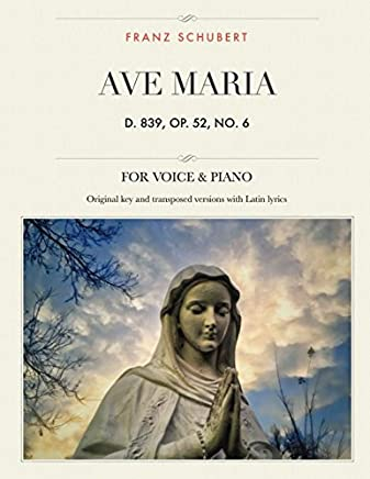 Ave Maria, D. 839, Op. 52, No. 6: For Medium, High and Low Voices (The Singer's Resource)