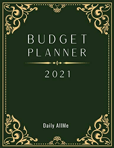 """2021 Budget Planner: Easy to Use Financial Planner 1 Year, Large Size: 8.5"""" X 11"""" - Monthly Bill Organizer - Daily Spending Log Expense Tracker - ... with Calendar January to December 2021 - Ele"""