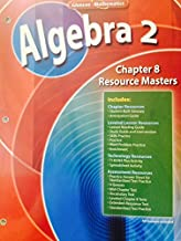 Algebra 2 Chapter 8 Resource Masters (Glencoe Mathematics)