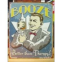 アメリカンブリキ看板 Booze/大酒飲み 治療より酒