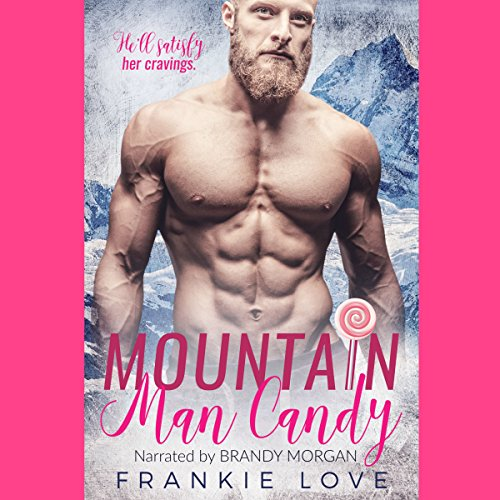 Mountain Man Candy audiobook cover art