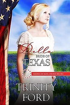 Della: Bride of Texas - Book #28 of the American Mail-Order Brides