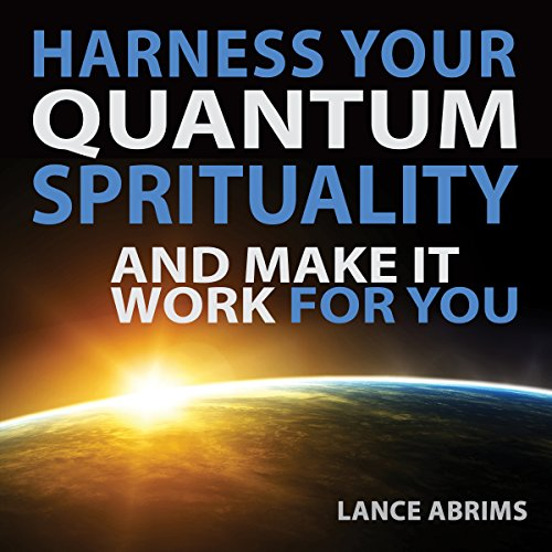Harness Your Quantum Spirituality and Make It Work for You audiobook cover art