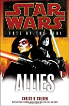Allies: Star Wars (Fate of the Jedi) by Christie Golden (May 25,2010)
