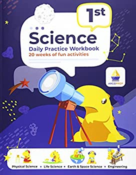 1st Grade Science  Daily Practice Workbook | 20 Weeks of Fun Activities  Physical Life Earth and Space Science Engineering | Video Explanations Included | 200+ Pages Workbook