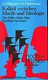 Kalkül zwischen Macht und Ideologie. Der Hitler- Stalin- Pakt : Parallelen bis heute?