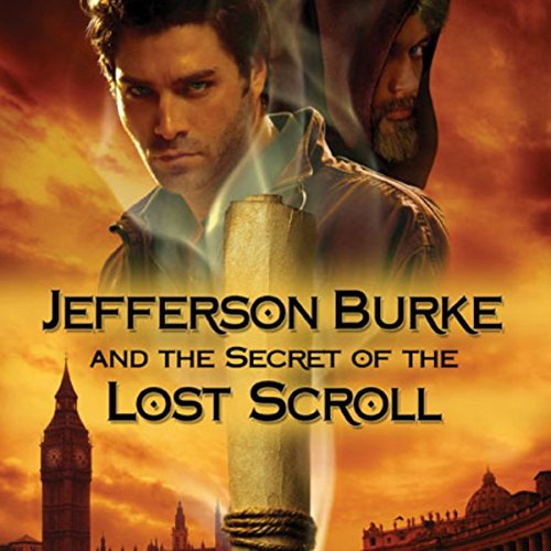 Jefferson Burke and the Secret of the Lost Scroll audiobook cover art