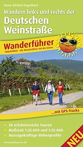 Wandern links und rechts der Deutschen Weinstraße: Wanderführer mit Einkehrtipps für Genießer, Insidertipps von der Autorin, Wein- und Regionalwissen, ... Übersichtskarte (Wanderführer / WF)