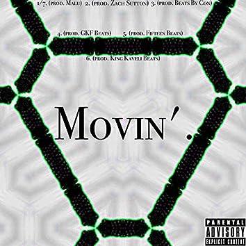 Movin'.