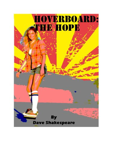 Hoverboard: The Hope (English Edition)