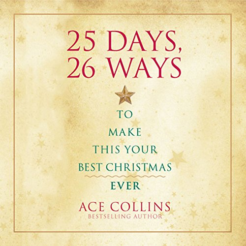 25 Days, 26 Ways to Make This Your Best Christmas Ever cover art