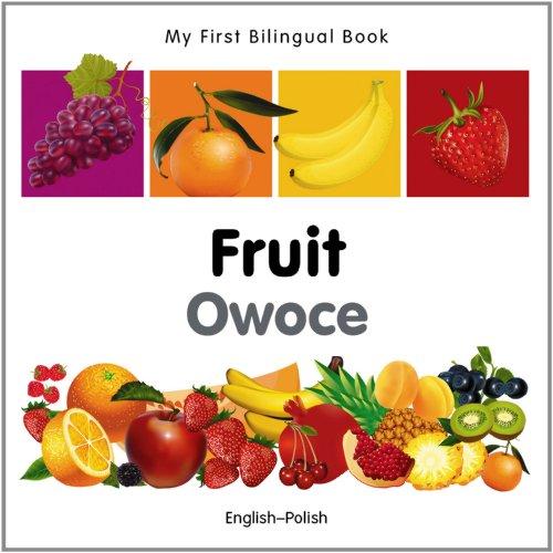 My First Bilingual Book - Fruit - English-polish