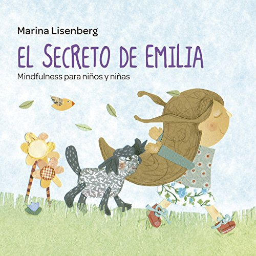 El secreto de Emilia. Mindfulness para niños y niñas [The Secret of Emilia. Mindfulness for Boys and Girls] audiobook cover art