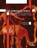 1887 ejercicios de fitness: Ejercicios de tonificación muscular y estiramiento