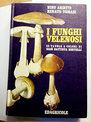 I funghi velenosi