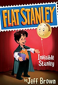 Invisible Stanley (Flat Stanley Book 4) by [Jeff Brown, Macky Pamintuan]