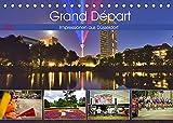 Grand Départ - Impressionen aus Düsseldorf (Tischkalender 2022 DIN A5 quer)