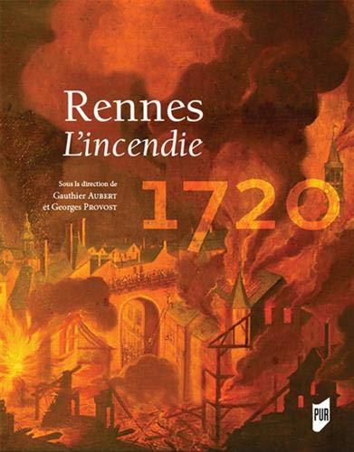 Rennes 1720: Lincendie