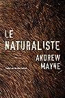 Le Naturaliste par Mayne