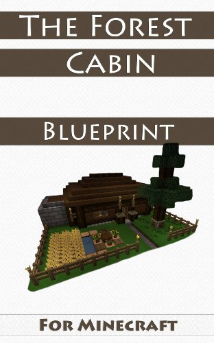 Minecraft House Ideas The Forest Cabin Step By Step Blueprint Guide And Video Instructions Included Kindle Edition By Loof Johan Humor Entertainment Kindle Ebooks Amazon Com