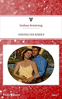 Having His Babies (Expecting! Book 11) by [LINDSAY ARMSTRONG]