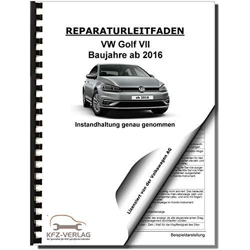 VW Golf 7 5G/AU ab 2016 Instandhaltung Inspektion Wartung Reparaturanleitung