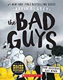 The Bad Guys in the Baddest Day Ever (The Bad Guys #10) junior books Apr, 2021