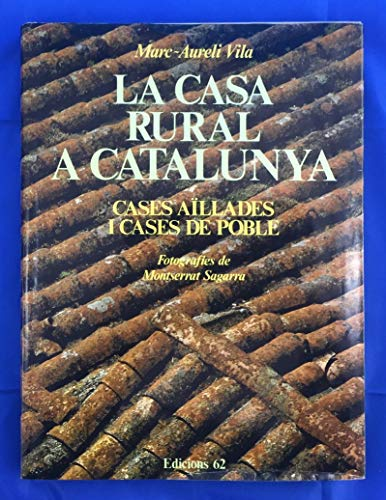 La casa rural a Catalunya