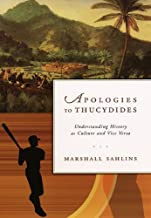Apologies to Thucydides: Understanding History as Culture and Vice Versa