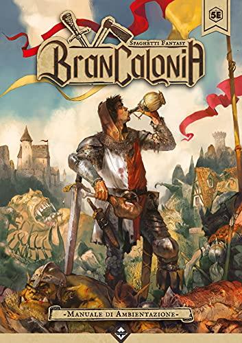 Brancalonia. Manuale di ambientazione