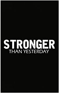 Funny Weight Loss - Stronger Than Yesterday - Exercise Strength Health - Poster