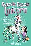 Razzle Dazzle Unicorn: Another Phoebe and Her Unicorn Adventure (Volume 4)