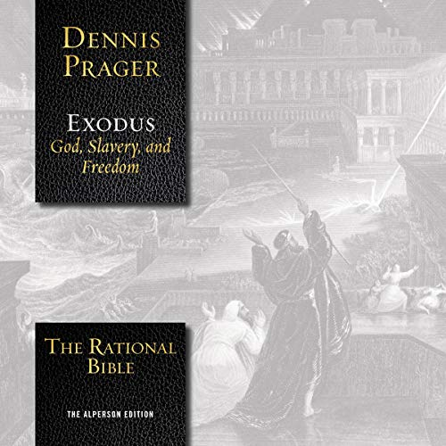 The Rational Bible: Exodus audiobook cover art