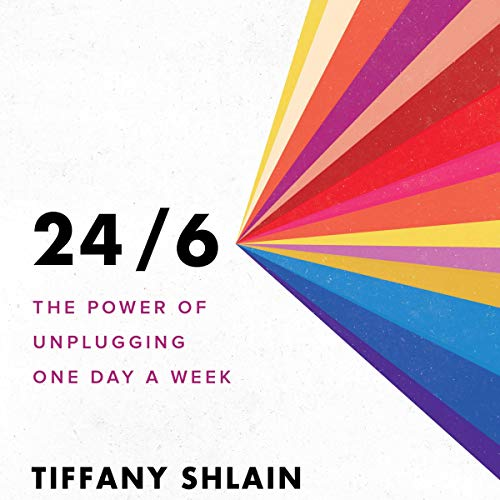 24/6                   By:                                                                                                                                 Tiffany Shlain                           Length: 7 hrs     Not rated yet     Overall 0.0