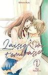 Laisse-moi t'embrasser, tome 1 par Nakashima