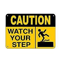 注意あなたのステップを見てくださいブリキサイン壁の装飾金属ポスターレトロプラーク警告サインオフィスカフェクラブバーの工芸品