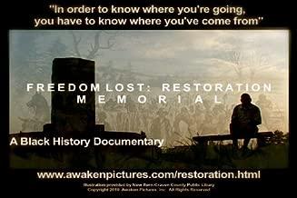 Freedom Lost: Restoration