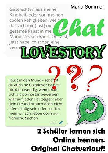 Chat Lovestory? 2 Schüler lernen sich Online kennen. Original Chatverlauf!