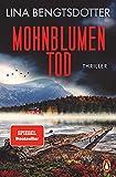 Mohnblumentod: Thriller - Der spannendste SPIEGEL-Bestseller des Sommers (Die Charlie-Lager-Serie, Band 3)