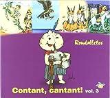 Contant, Cantant! Vol. 3 -Rondalletes