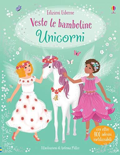 Unicorni. Vesto le bamboline. Ediz. a colori