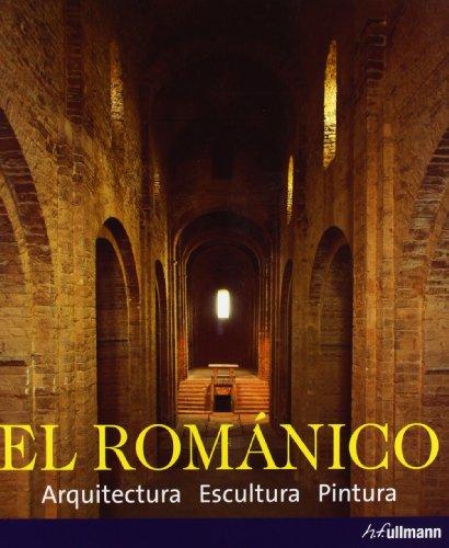 El Românico. Arquitectura, Escultura, Pintura