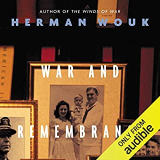 War and Remembrance                   By:                                                                                                                                 Herman Wouk                               Narrated by:                                                                                                                                 Kevin Pariseau                      Length: 56 hrs and 3 mins     178 ratings     Overall 4.8