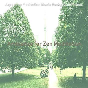 Ambiance for Zen Meditation