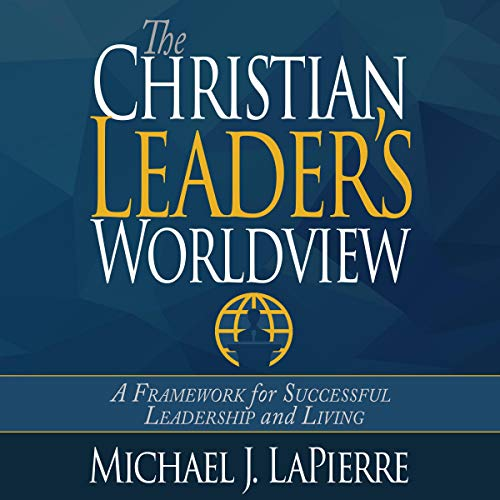 Couverture de The Christian Leader's Worldview