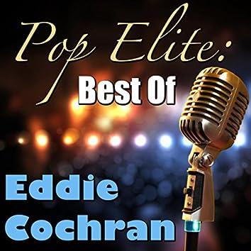 Pop Elite: Best Of Eddie Cochran