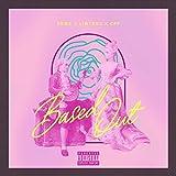 Based Out (feat. Lintrus & C.p.f) [Explicit]